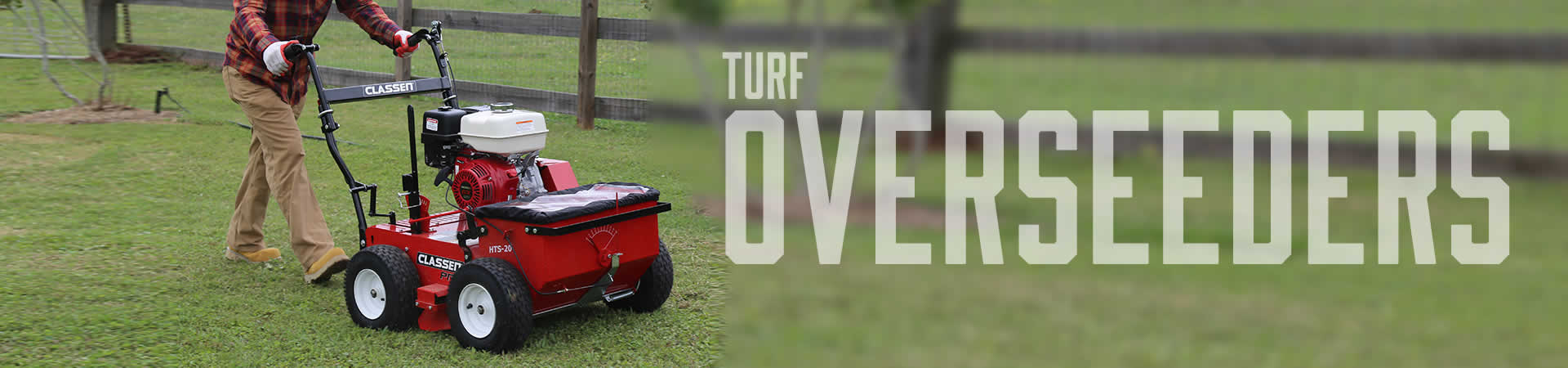 Clen Turf Overseeders Make It Easy And Convenient To Seed A New Lawn Or Overseed An Existing The Front Drop Ensures Follow Up Soil Coverage